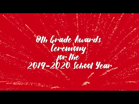8TH GRADE Peachtree Middle School Virtual Awards Ceremony 2019-2020