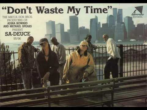 Sa-Deuce - Don't Waste My Time (Unreleased Mix)