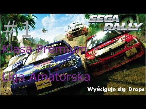 Zagrajmy w SEGA Rally #1 Klasa Premium liga amatorska [Let`s Play]
