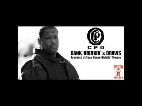 CPO Boss Hogg - Dank, Drank' & Draws (1994) (Death Row) (Unreleased)