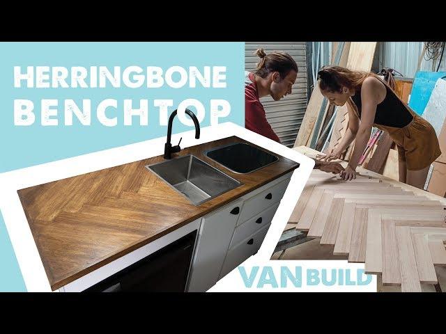 VAN BUILD: HERRINGBONE BENCHTOPS | Ep 9 Sprinter Van Conversion