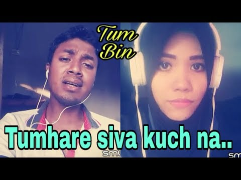 Tumhare siva kuch na| smule song| tum bin | My cover 132 |