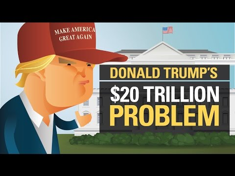 Donald Trump's $20 Trillion Problem