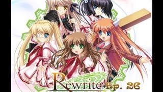 Rewrite Visual Novel ~ Episode 26 ~ Crazy Teachers ~ (W/ HiddenKiller79)