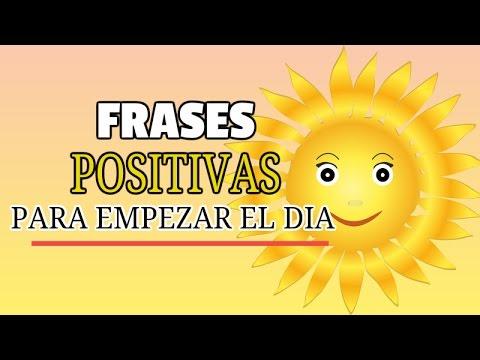 Frases Positivas Para Empezar el Dia - YouTube