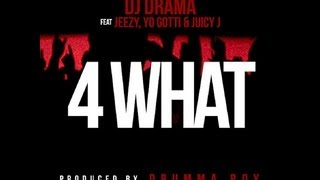 Dj Drama  4 What Ft Jeezy, Yo Gotti, & Juicy J Lyrics On Screen