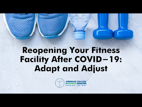 Reopening Your Fitness Facility After COVID-19: Adapt and Adjust