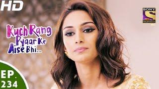 Kuch Rang Pyar Ke Aise Bhi - कुछ रंग प्यार के ऐसे भी - Episode 234 - 20th January, 2017