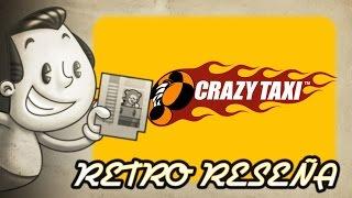 Crazy Taxi - Retro Reseña
