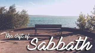 The Gift of Sabbath: The Rest that Remains. Heb 4:1-1