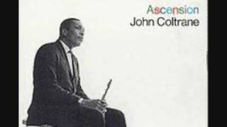 John Coltrane - Ascension 1/4