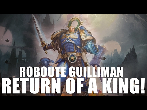 Return of a King ► Roboute Guilliman