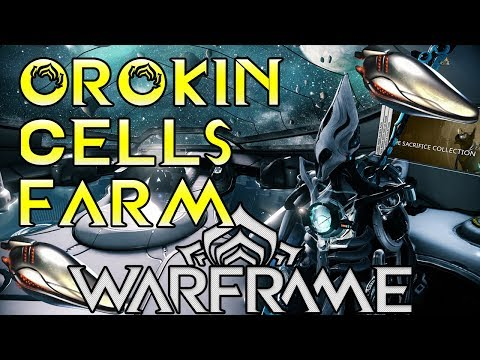 Best Place To Farm Orokin Cells 2020 Warframe Orokin Cells Farming! In Depth Guide With Gameplay (2018