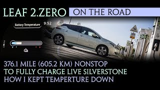 40kWh Nissan Leaf 2018  - 376.1 miles (605.2 km) nonstop to Fully Charged Live Show in Silverstone
