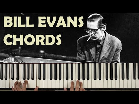 Bill Evans Chords: A Tutorial on their Voicing