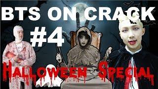 Video BTS ON CRACK #4 | Halloween Special 2017 download MP3, 3GP, MP4, WEBM, AVI, FLV Juli 2018