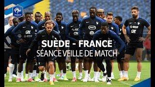 Dernière séance avant Suède-France
