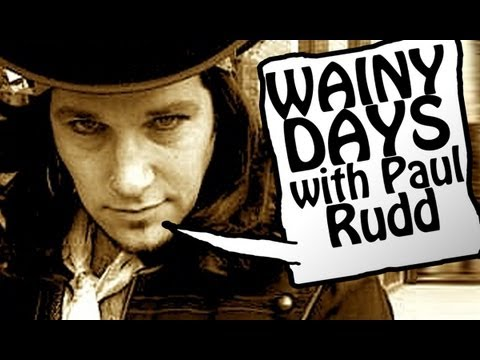 Wainy Days #16 'The Pickup' (Paul Rudd)