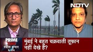 Prime Time With Ravish: इस बार बच गई Mumbai मगर तूफ़ान फिर लौटेगा | June 03, 2020
