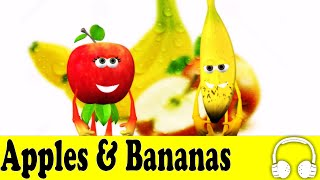 Apples and Bananas | Muffin Songs