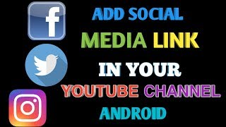 Video How To Add Your Social Media Link Icon In YouTube Channel Android || Hindi Tutorial download MP3, 3GP, MP4, WEBM, AVI, FLV September 2018