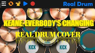 KEANE - EVERYBODY'S CHANGING | REAL DRUM COVER