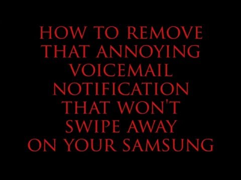 Samsung voicemail notification won't go away! How to remove