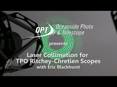 Laser Collimation For TPO Ritchey-Chretien Scopes- OPT