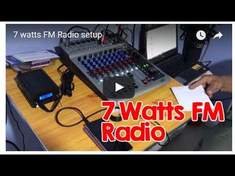 7 Watts FM Radio Setup