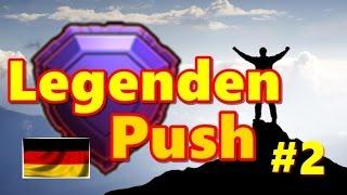 Legenden-Liga Push Folge 2 - 3 Sterne non stop ! - Clash of Clans