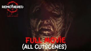 Remothered: Tormented Fathers All Cutscenes Full Movie