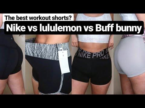 BEST WORKOUT SHORTS? BUFF BUNNY, NIKE , LULULEMON.