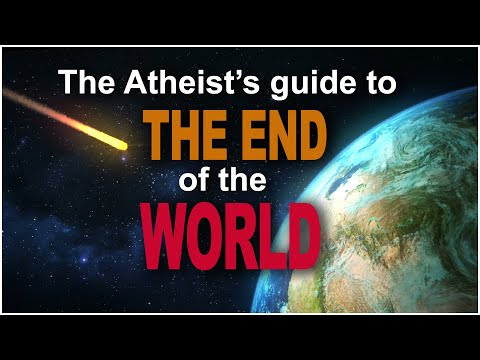 The Atheist's Guide to the End of the World