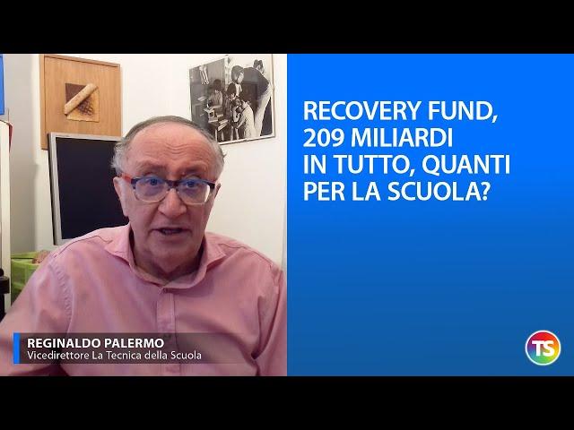 Recovery Fund, 209 miliardi in tutto, quanti per la scuola?