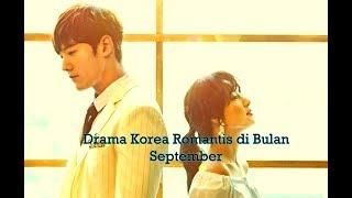 5 Drama Korea Paling Romantis di Bulan September 2018