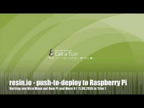 resin.io - push-to-deploy to Raspberry Pi | Vortrag | Deutsch | 4K