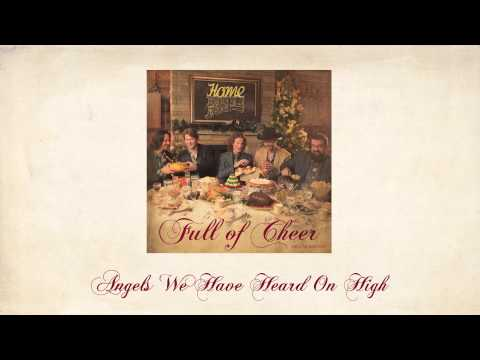 Angels We Have Heard On High - Home Free