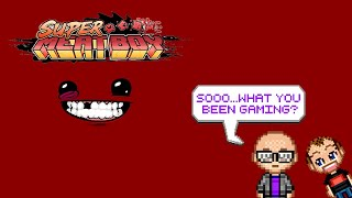 What You Been Gaming? - Super Meat Boy PS4 Part 1