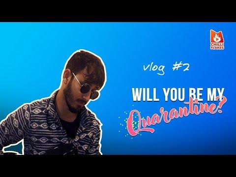 quarantine-vlog-#2- -will-you-be-my-quarantine?
