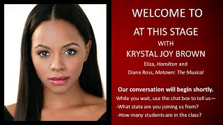 Camp Broadway's AT THIS STAGE with Hamilton Star, Krystal Joy Brown!