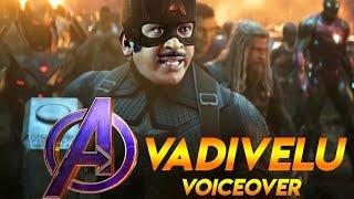 Avengers EndGame - Vadivelu Voiceover