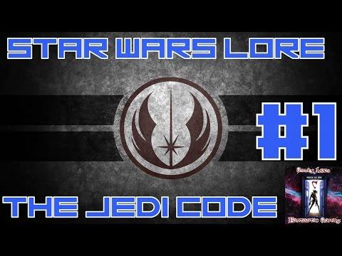 Star Wars Lore: The Jedi Code