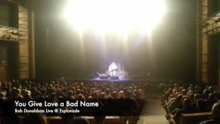 You Give Love a Bad Name - Bob Donaldson