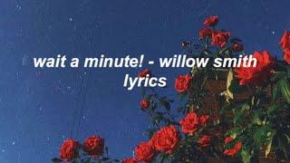 Download Lagu wait a minute! - willow smith lyrics mp3