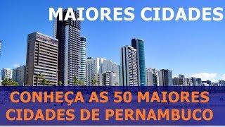 as-50-maiores-cidades-de-pernambuco-conhe-a-as-maiores-cidades-de-pernambuco-ibge-2019