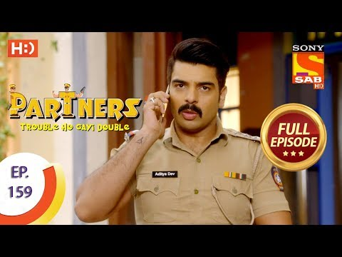 Partners Trouble Ho Gayi Double - Ep 159 - Full Episode - 6th July, 2018