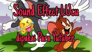Download Sound Effect Lucu dipakai Para Yutuber || No copyright