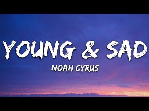 Noah Cyrus - Young Sad