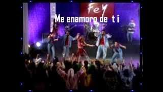 FEY - ME ENAMORO DE TI