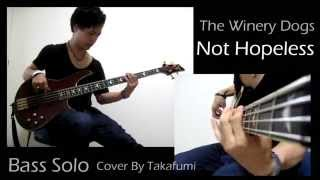 The Winery Dogs 「Not Hopeless」BassCover(Solo) by TAKAFUMI